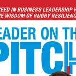 From Stadium to Boardroom: Scrumming for success